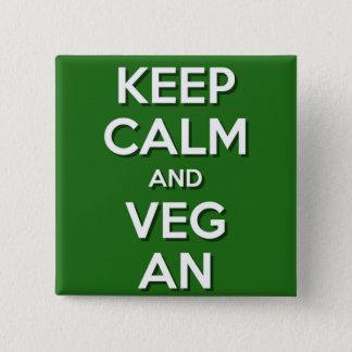 Keep Calm and VegAn 15 Cm Square Badge