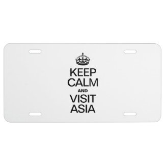 KEEP CALM AND VISIT ASIA LICENSE PLATE