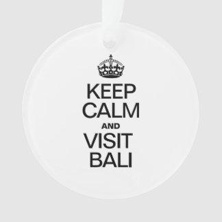 KEEP CALM AND VISIT BALI