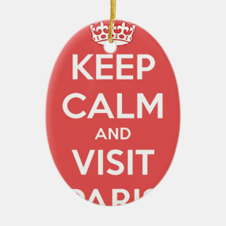 Keep Calm and Visit Paris Ceramic Ornament