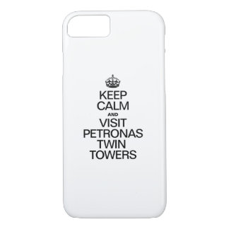 KEEP CALM AND VISIT PETRONAS TWIN TOWERS iPhone 7 CASE