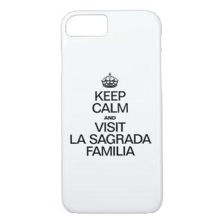 KEEP CALM AND VISIT SAGRADA FAMILIA iPhone 7 CASE