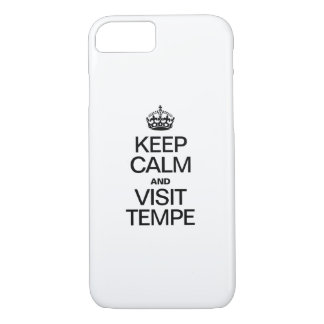 KEEP CALM AND VISIT TEMPE iPhone 7 CASE