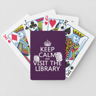 Keep Calm and Visit the Library - in any color Poker Deck
