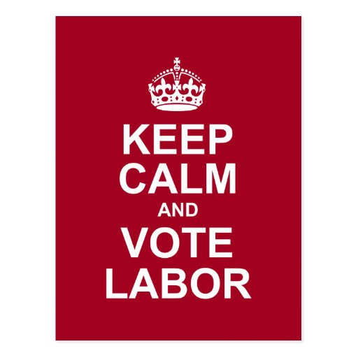 keep calm and vote labor postcard