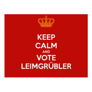 Keep Calm and VOTE Leimgrübler postcard