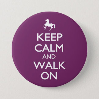 Keep Calm and Walk On 7.5 Cm Round Badge