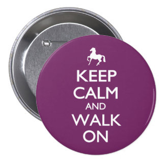 Keep Calm and Walk On 7.5 Cm Round Badge