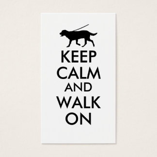 Keep Calm and Walk On Dog Walking Labrador Business Card