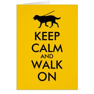 Keep Calm and Walk On Dog Walking Labrador Card