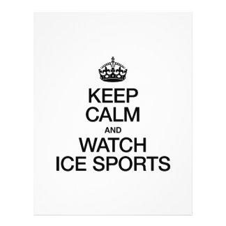 KEEP CALM AND WATCH ICE SPORTS PERSONALIZED FLYER