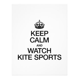 KEEP CALM AND WATCH KITE SPORTS FLYER DESIGN