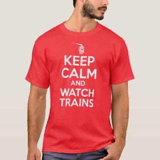 Keep Calm and Watch Trains - Steam Locomotive T-Shirt