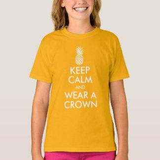 Keep Calm and Wear a Pineapple Crown T-Shirt