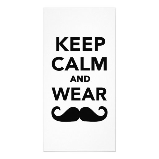 Keep calm and wear Mustache Personalized Photo Card