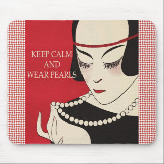 Keep Calm and Wear Pearls Mouse Pad