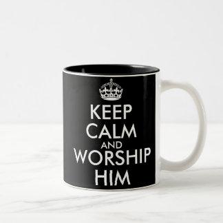 KEEP CALM AND WORSHIP HIM Two-Tone COFFEE MUG