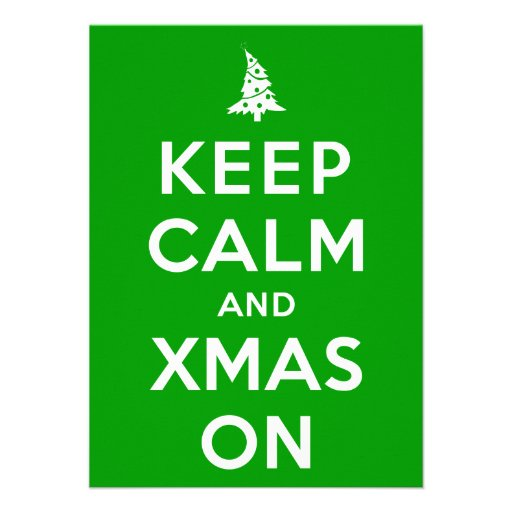 Keep Calm and Xmas On Announcement