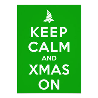 Keep Calm and Xmas On 4.5x6.25 Paper Invitation Card