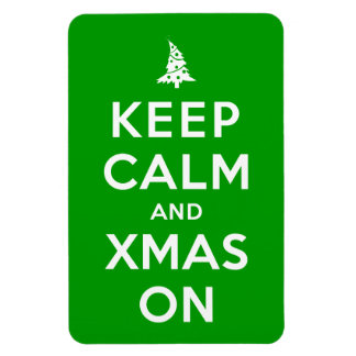 Keep Calm and Xmas On Magnets