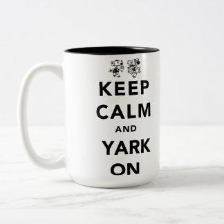 Keep Calm and Yark On! Two-Tone Coffee Mug