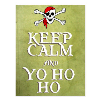 KEEP CALM and YO HO HO in green Post Cards