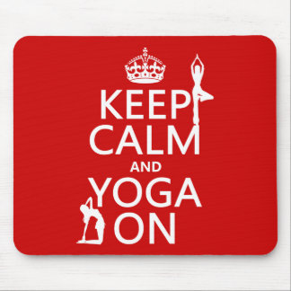 Keep Calm and Yoga On (customize colors) Mouse Pad