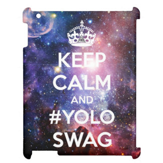 Keep calm and #yoloswag case for the iPad 2 3 4