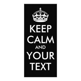 KEEP CALM and YOUR TEXT - Change BLACK background Custom Rack Cards