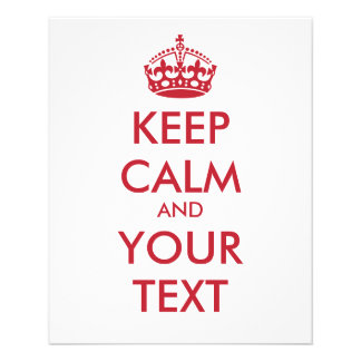 KEEP CALM and YOUR TEXT Flyer