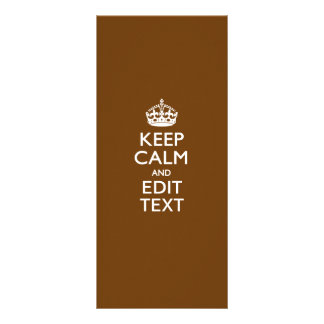 Keep Calm And Your Text on Brown Personalised Rack Card