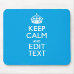 Keep Calm And Your Text on Sky Blue Background