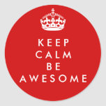 Keep Calm Be Awesome sticker