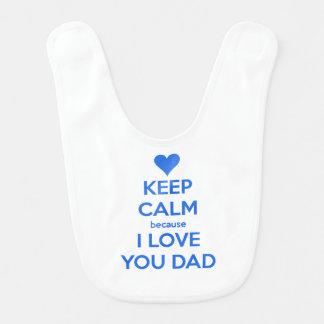 keep calm because i-love you dad bibs