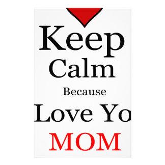 Keep Calm Because I Love You Mom Stationery