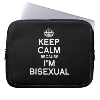 KEEP CALM BECAUSE I'M BISEXUAL LAPTOP SLEEVE
