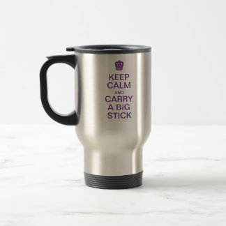 Keep Calm Big Stick mug