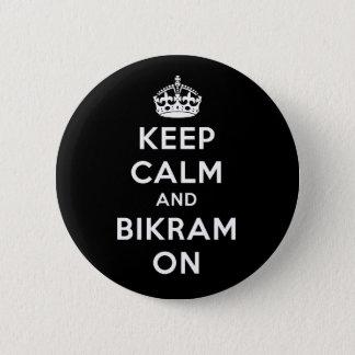 Keep Calm & Bikram On Button
