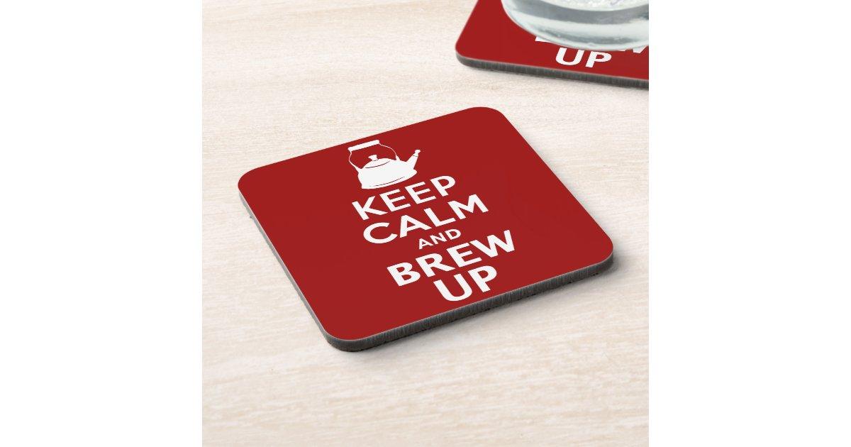 Keep Calm Brew Up British Humour Coasters Zazzle