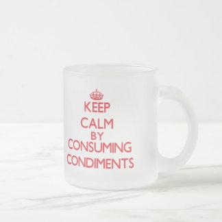 Keep calm by consuming Condiments Mug