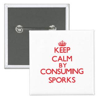 Keep calm by consuming Sporks Pins