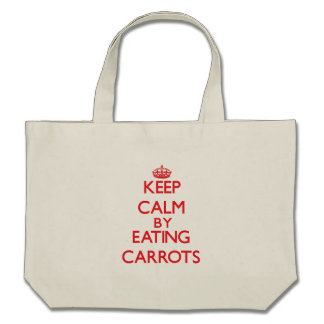 Keep calm by eating Carrots Tote Bags