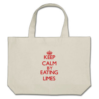 Keep calm by eating Limes Bags