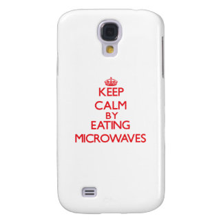 Keep calm by eating Microwaves Samsung Galaxy S4 Case