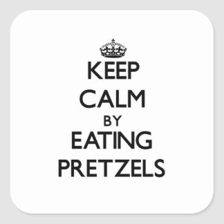 Keep calm by eating Pretzels Square Sticker