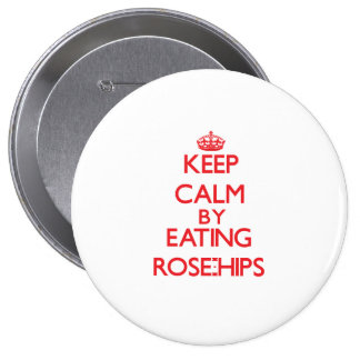 Keep calm by eating Rose-Hips Buttons