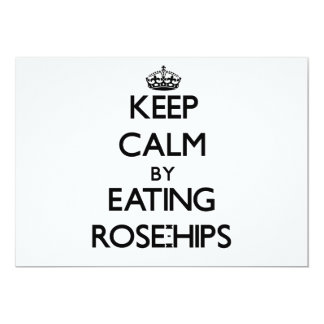 Keep calm by eating Rose-Hips Invitation