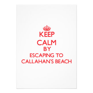 Keep calm by escaping to Callahan'S Beach New York Cards