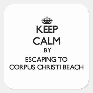 Keep calm by escaping to Corpus Christi Beach Texa Square Sticker