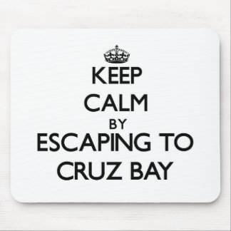 Keep calm by escaping to Cruz Bay Virgin Islands Mousepads